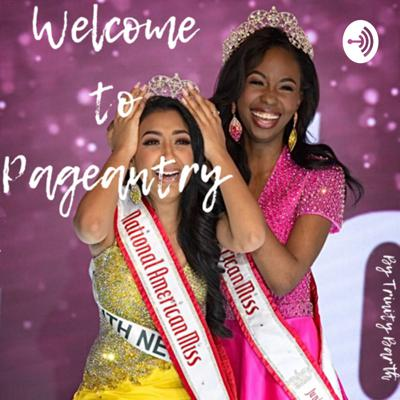 Welcome to Pageantry