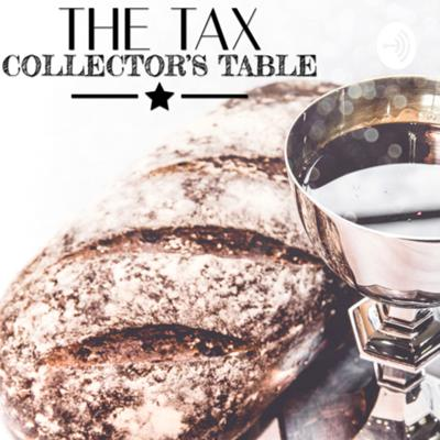 The Tax Collectors Table