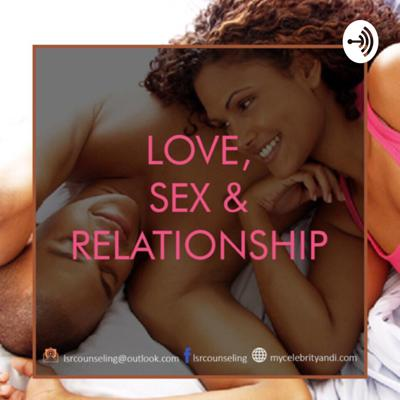 Love, Sex And Relationship