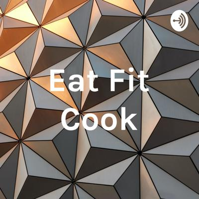 Eat Fit Cook