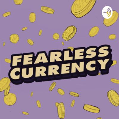 Fearless Currency