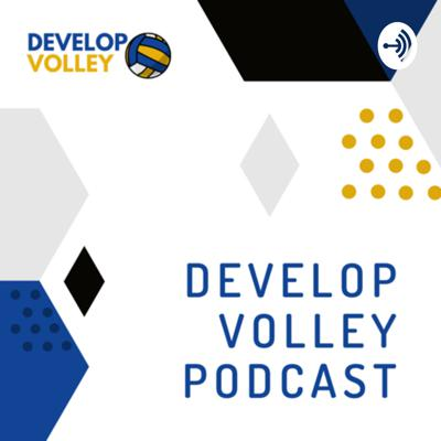 Develop Volley Podcast