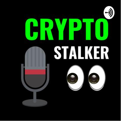 CryptoStalker Podcast