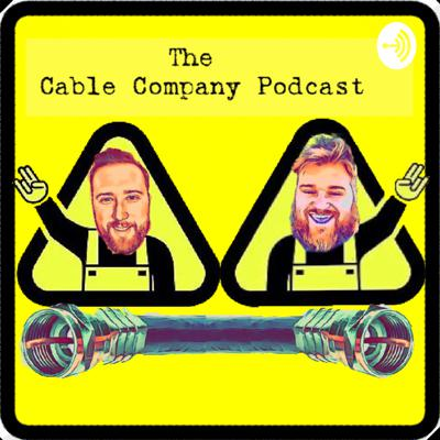 The Cable Company Podcast