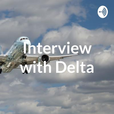 Interview with Delta