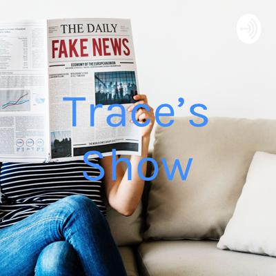 Trace's Show! Where I'll talk about Politics, Current Evens, and Issues that may be on your mind!  Cover art photo provided by rawpixel on Unsplash: https://unsplash.com/@rawpixel