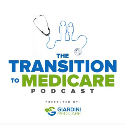 The Transition to Medicare Podcast