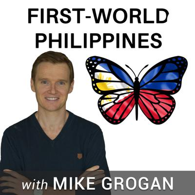 First-World Philippines with Mike Grogan author of
