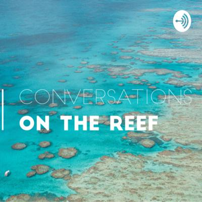 Conversations On The Reef