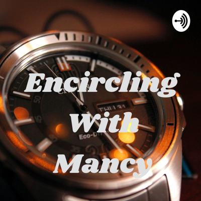 Encircling With Mancy