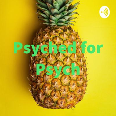 Psyched for Psych