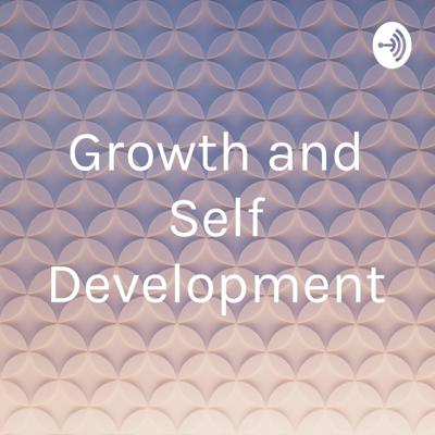 Growth and Self Development