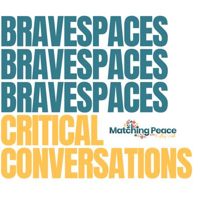 Brave Space for Critical Conversations