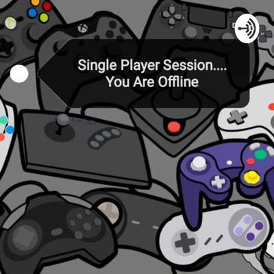 Single Player Session.... You Are Offline