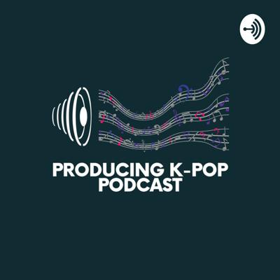 Producing K-pop
