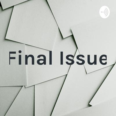 Final Issue