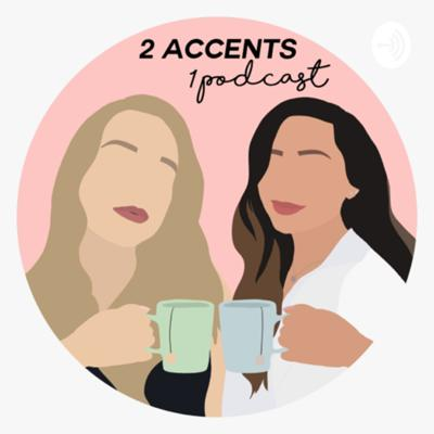 2 Accents 1 Podcast