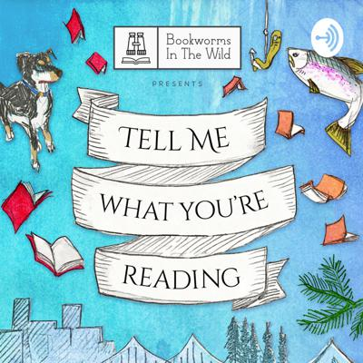 Tell Me What You're Reading