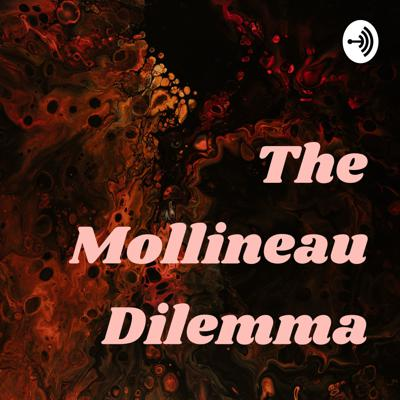 The Mollineau Dilemma