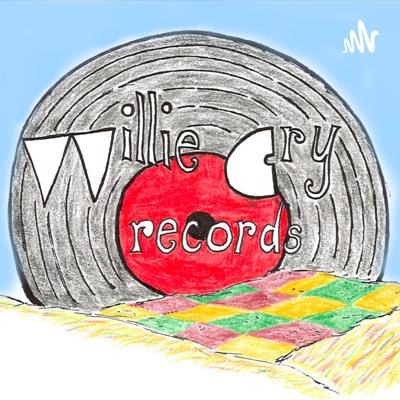 Willie Cry Podcast 1