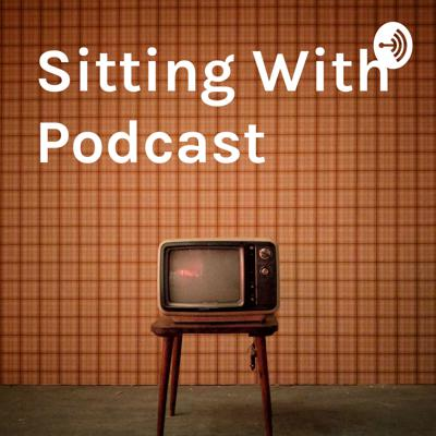 Sitting With Podcast