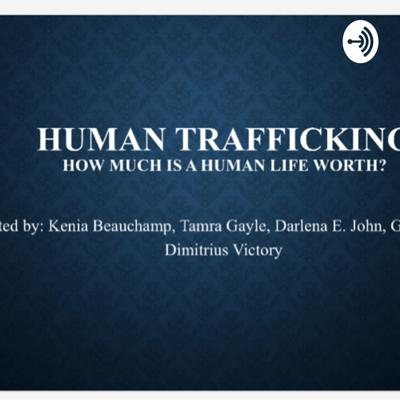 Human Trafficking: How much is a human life worth?