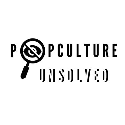 Popculture Unsolved
