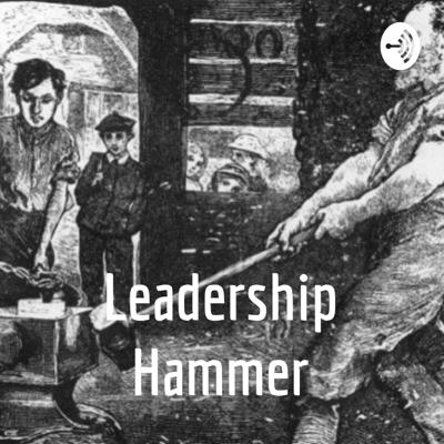 Leadership Hammer