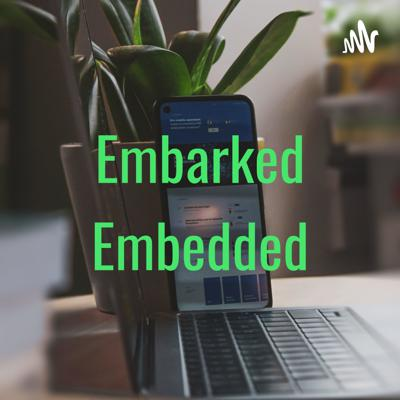 Embarked Embedded