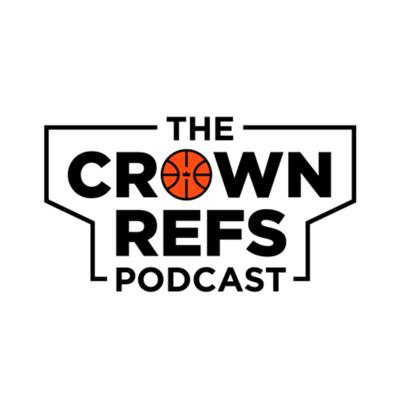 The CROWN REFS Podcast