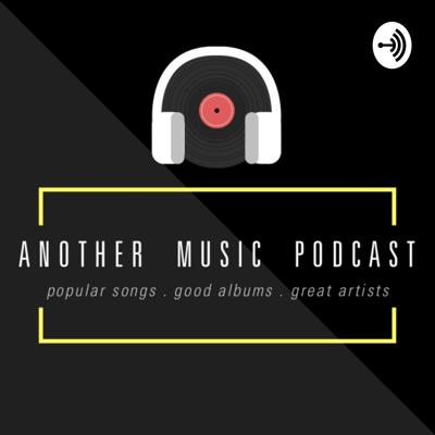 Another Music Podcast