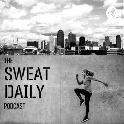 The Sweat Daily Podcast