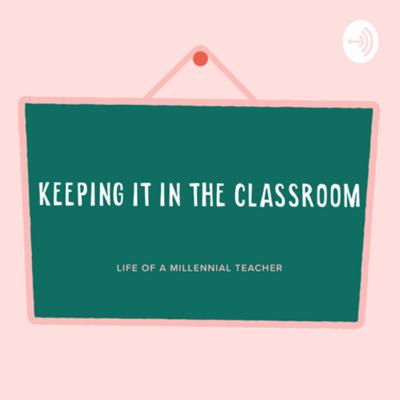 Keeping it in the classroom