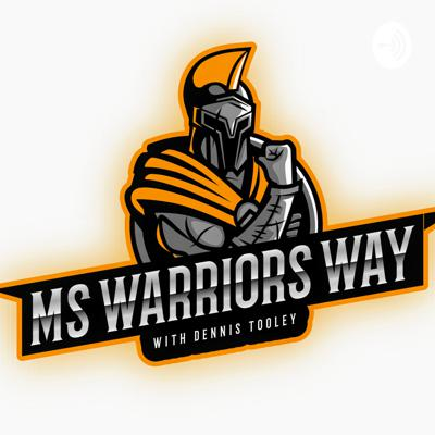 Multiple Sclerosis: The Warrior's Way