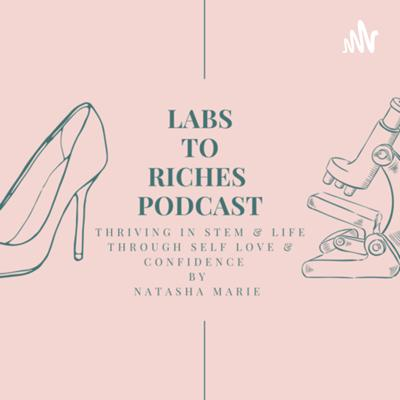 Labs To Riches Podcast