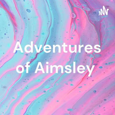 Adventures of Aimsley