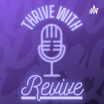 Thrive With Revive