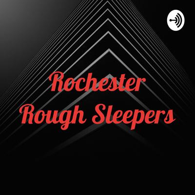 Rochester Rough Sleepers