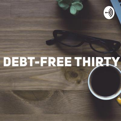 Debt-free Thirty