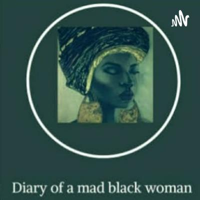 Diary Of A Mad A Black Woman