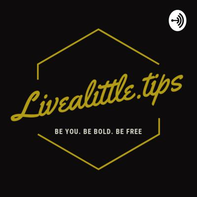 Livealittle.tips