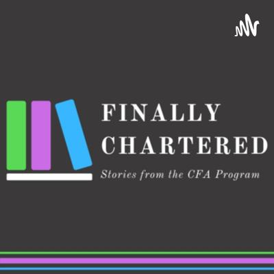 Finally Chartered: Stories from the CFA Program