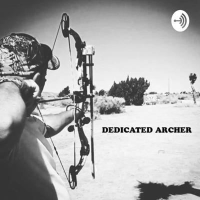 Dedicated Archer.