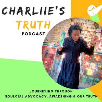 Charliie's TRUTH Podcast