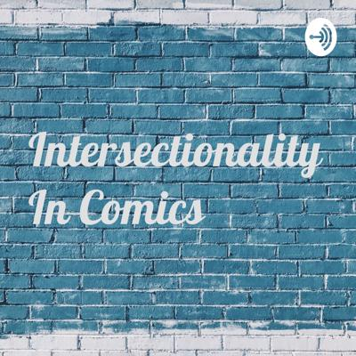 Intersectionality In Comics
