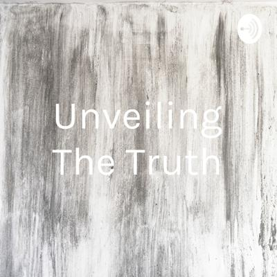 Unveiling The Truth