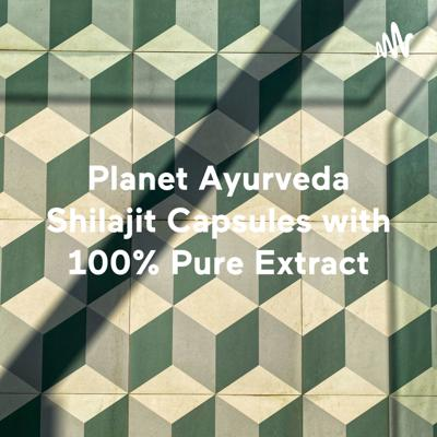 Planet Ayurveda Shilajit Capsules with 100% Pure Extract - Destroy Weakness & Stay Energetic