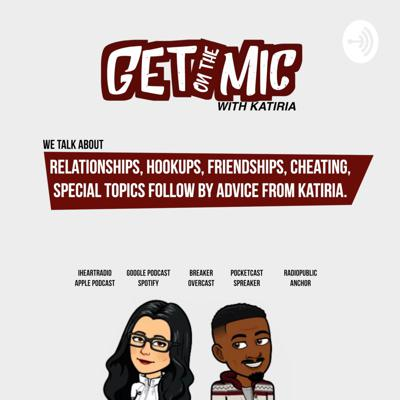 Get on the Mic with Katiria