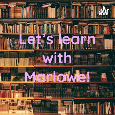 Let's learn with Marlowe!