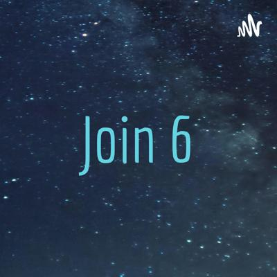 Join 6